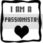 I Am A Passionista - Just Like My Girl Abiola Abrams